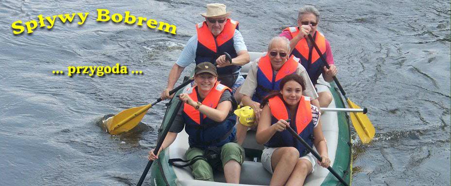 Spływy Bobrem - rodzinne spływy pontonowe